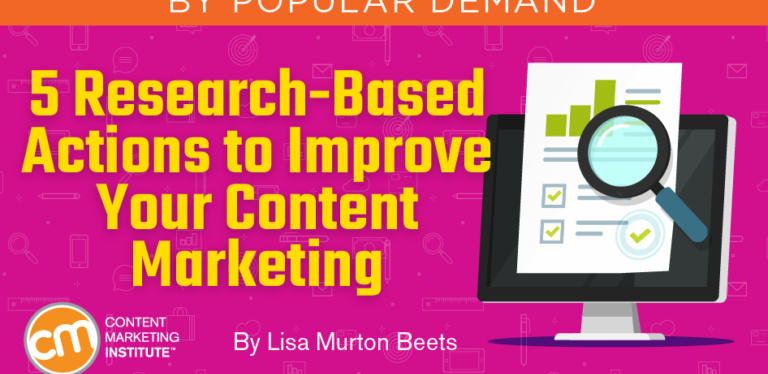 Looking to improve your content marketing? Try these 5 research-based actions